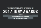 Win the Ultimate Broadway Experience at the 2017 Tony Awards!