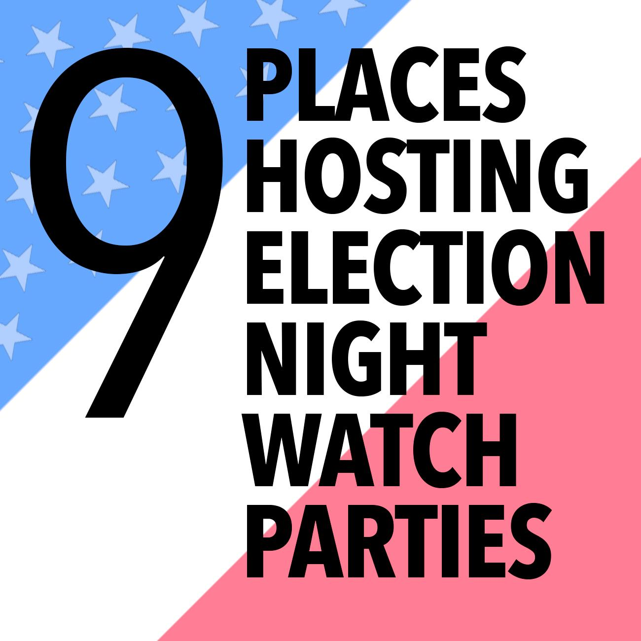 NOTE: Cincinnati Refined does not endorse any political party or figure. This gallery is solely intended to outline nine places that are having election night watch parties.