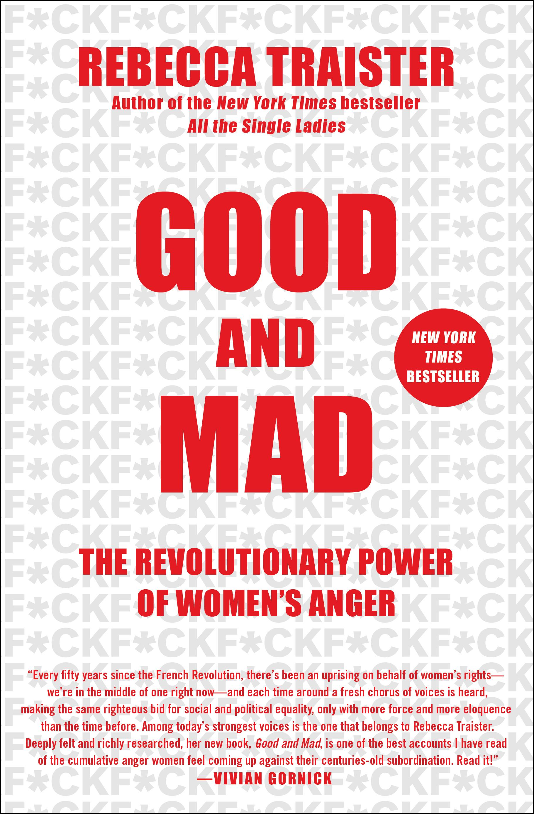 """Good and Mad: The Revolutionary Power of Women's Anger"" by Rebecca Traister (Image: Courtesy{ }Simon & Schuster){ }"