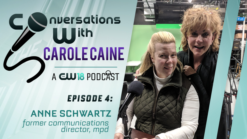 Conversations With Carole Caine | Episode 4: Anne E. Schwartz