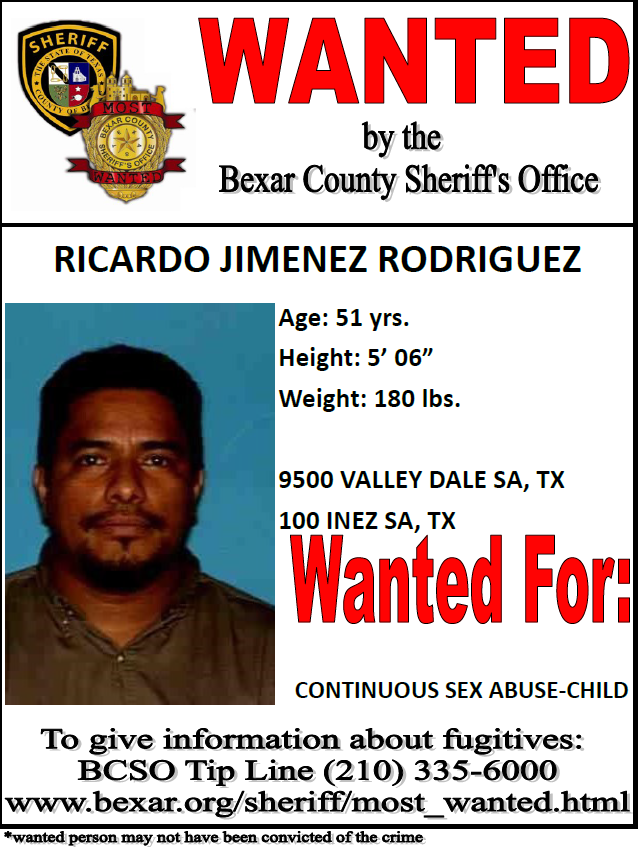 If you have any information on Ricardo Jimenez Rodriguez you can call the Bexar County Sheriff's Office at 210-335-6000.<p></p>