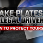 Illegal drivers with fake plates!